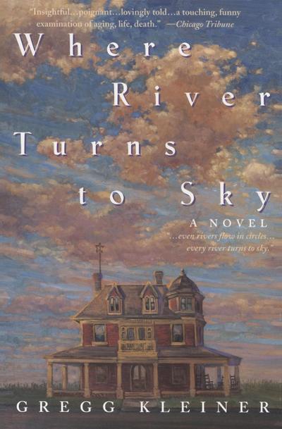 Where River Turns to Sky