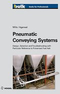 Pneumatic Conveying Systems: Design, Selection & Troubleshooting with Particular Reference to pulverised Fuel Ash