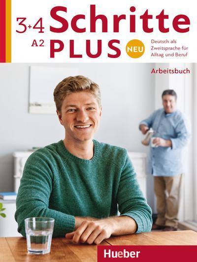 Schritte plus Neu 3+4: Deutsch als Zweitsprache für Alltag und Beruf / Arbeitsbuch + 2 Audio-CDs zum Arbeitsbuch