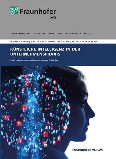 Künstliche Intelligenz in der Unternehmenspraxis