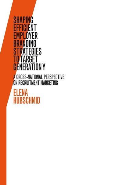 Shaping Efficient Employer Branding Strategies to Target Generation Y