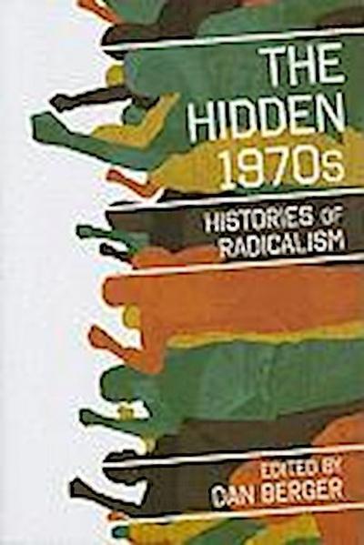The  Hidden 1970s