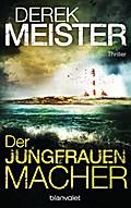 Der Jungfrauenmacher: Thriller (Henning & Jan ...