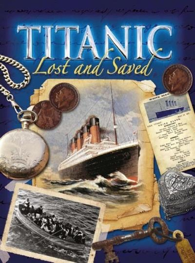 Titanic: Lost and Saved