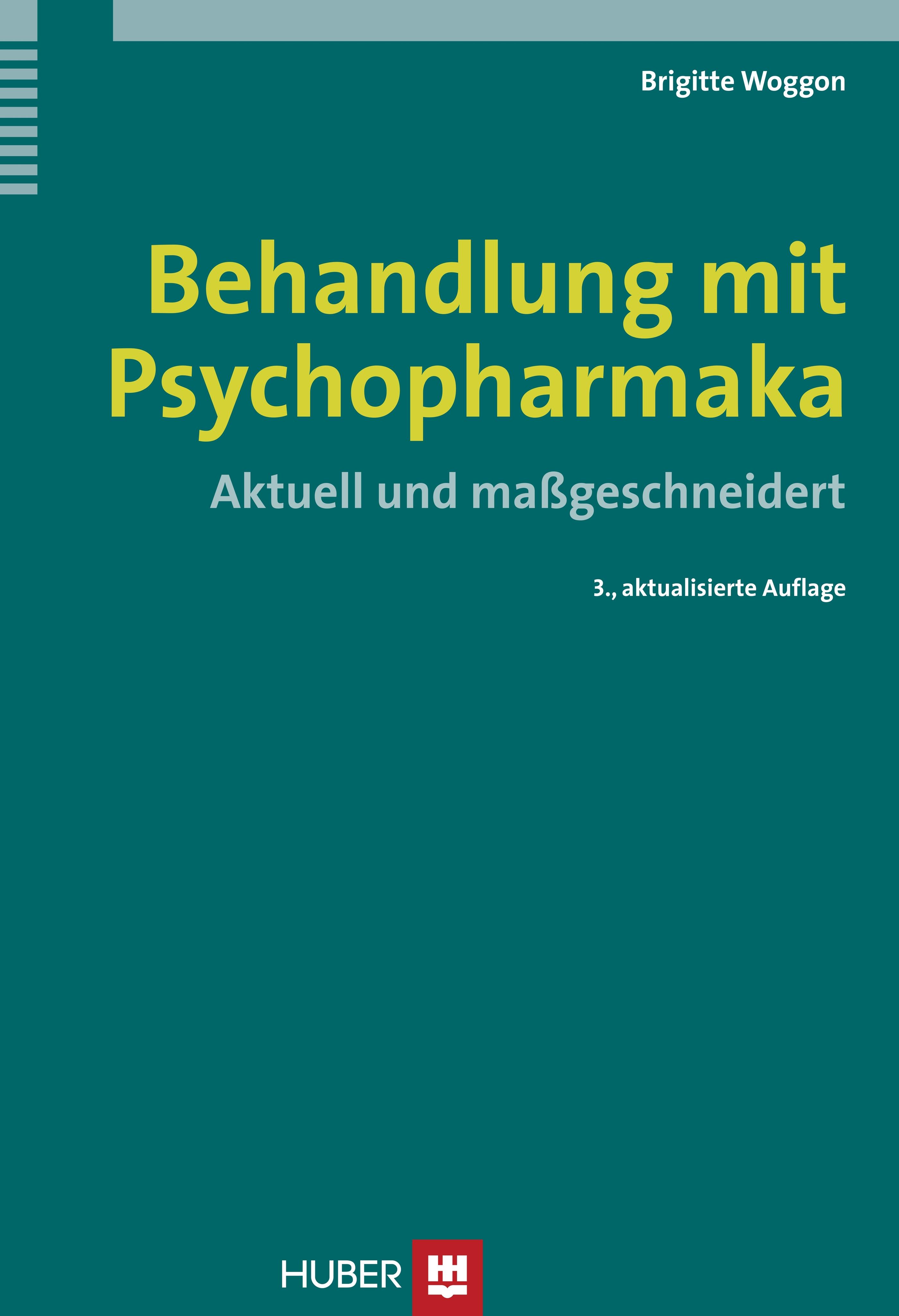 Behandlung mit Psychopharmaka - Brigitte Woggon -  9783456846941