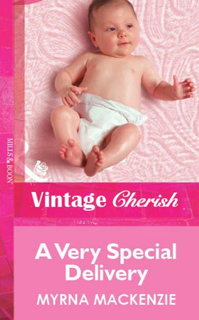 A Very Special Delivery (Mills & Boon Vintage Cherish)