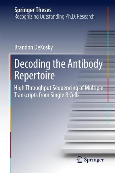 Decoding the Antibody Repertoire