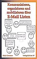 Kommunizieren, organisieren und mobilisieren über E-Mail-Listen