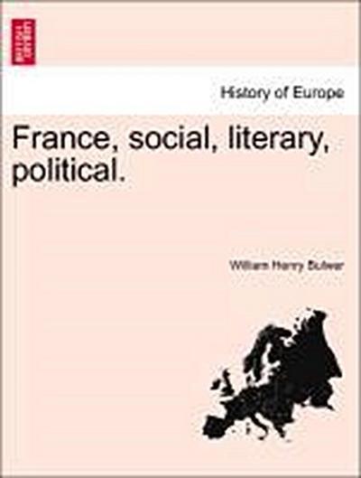 France, social, literary, political.