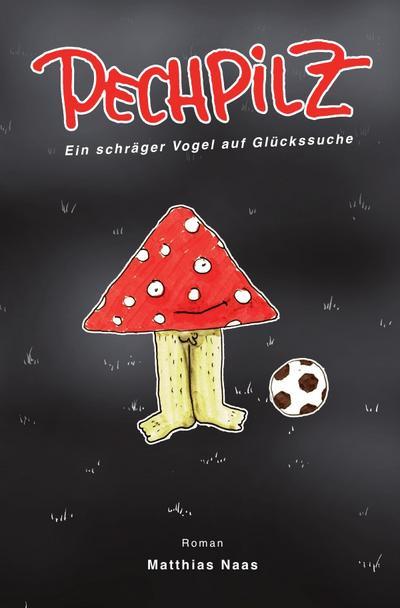 Pechpilz