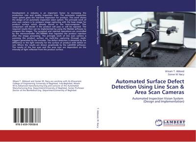 Automated Surface Defect Detection Using Line Scan & Area Scan Cameras