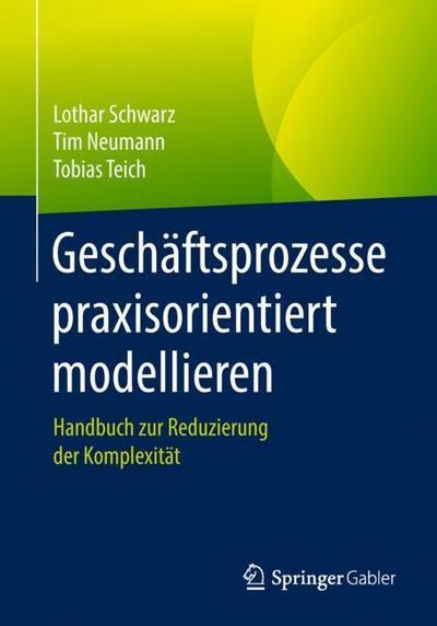 Geschäftsprozesse praxisorientiert modellieren