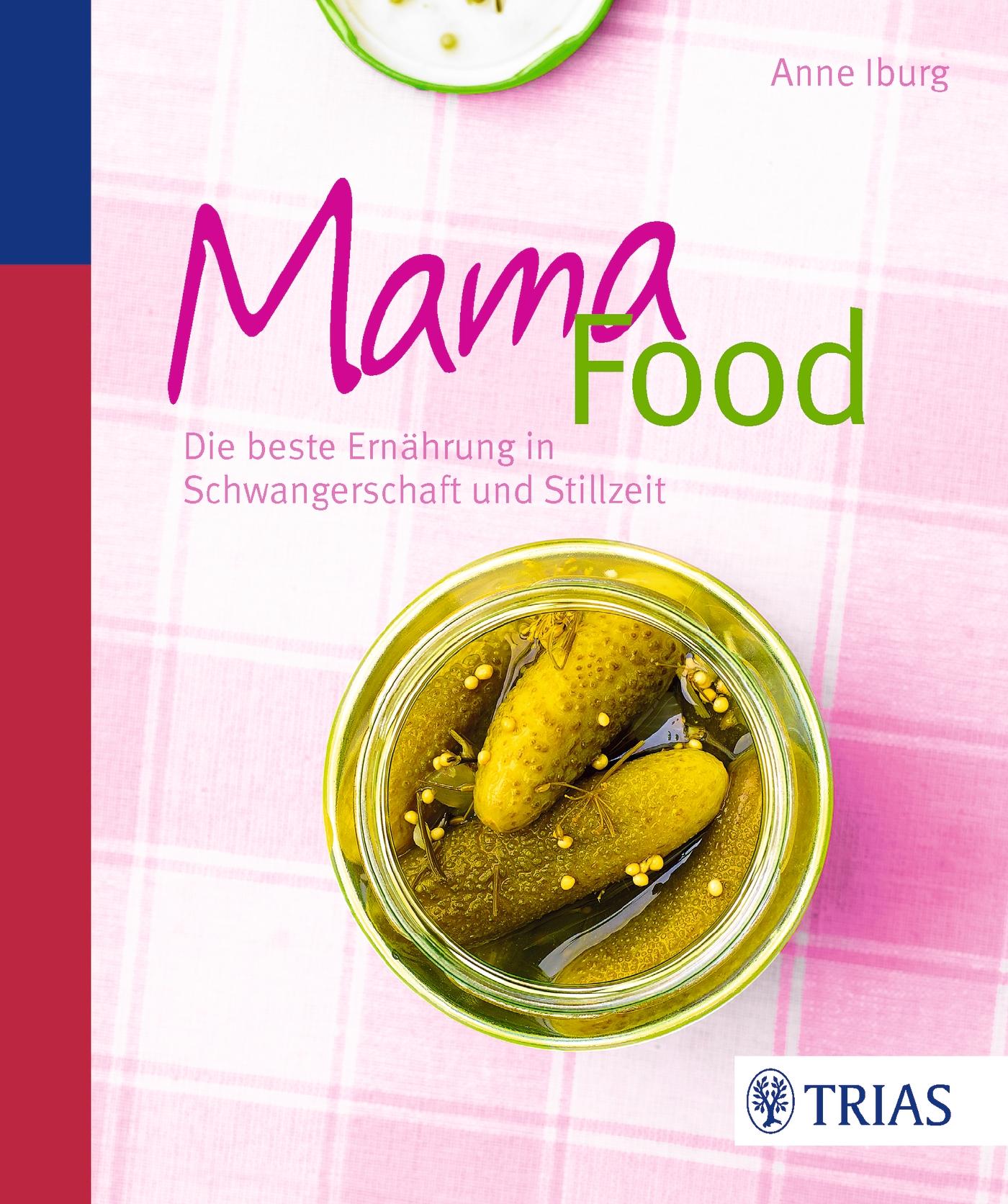 Mama-Food, Anne Iburg