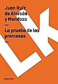 9788498979299 - Juan Ruiz de Alarcón y Mendoza: La prueba de las promesas - Libro