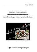 Metallierte Cyclohexadiene in Desymmetrisierungsreaktion und deren Anwendungen in der organischen Synthese