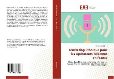 Marketing Ethnique pour les Opérateurs Télécoms en France