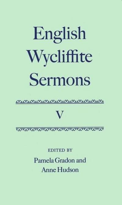 English Wycliffite Sermons: Volume V