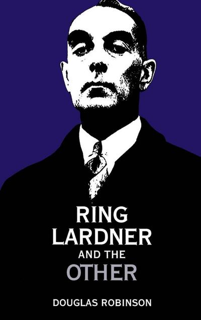 Ring Lardner and the Other
