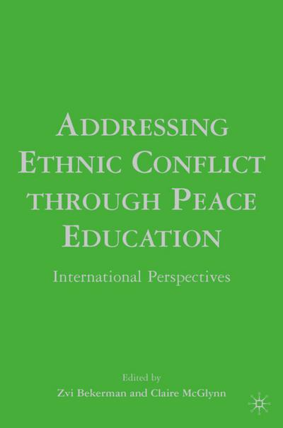 addressing-ethnic-conflict-through-peace-education-international-perspectives