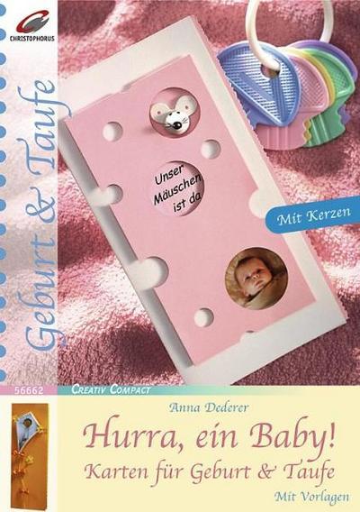 Hurra, ein Baby!: Karten für Geburt & Taufe