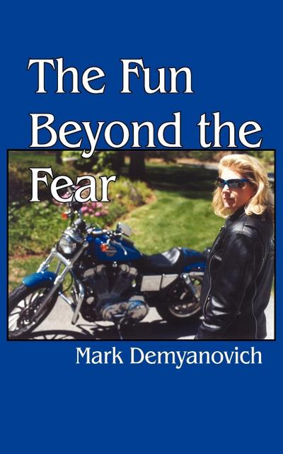 The Fun Beyond the Fear