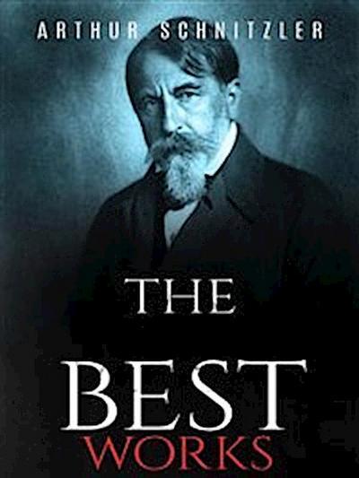 Arthur Schnitzler: The Best Works