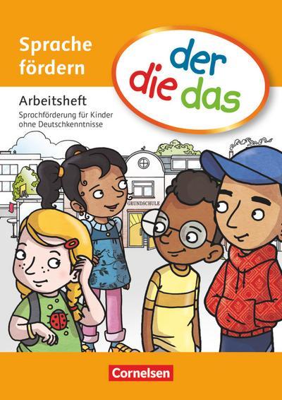 der-die-das - Deutsch-Lehrwerk für Grundschulkinder mit erhöhtem Sprachförderbedarf - Sprache fördern
