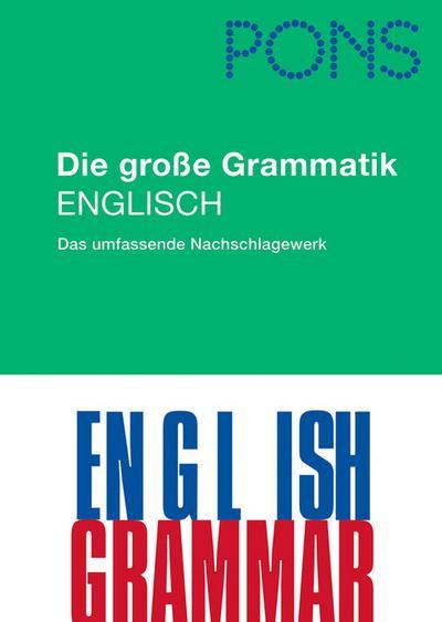 PONS Die große Grammatik Englisch: Das umfassende Nachschlagewerk von Keller, Linda (2011) Gebundene Ausgabe
