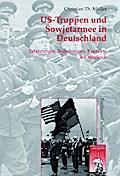 US-Truppen und Sowjetarmee in Deutschland