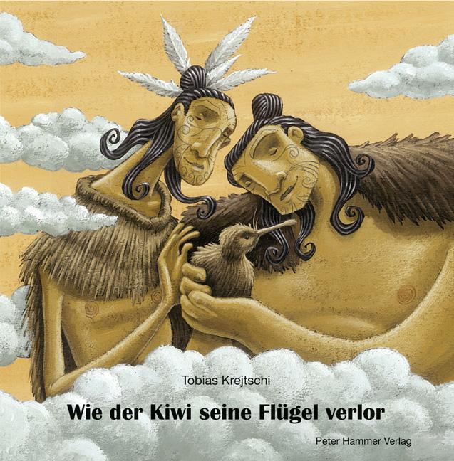 Tobias Krejtschi ~ Wie der Kiwi seine Flügel verlor 9783779503019