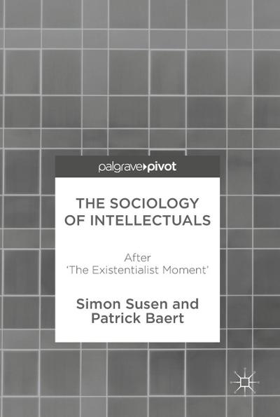 The Sociology of Intellectuals