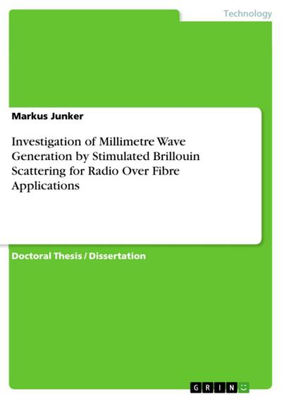 Investigation of Millimetre Wave Generation by Stimulated Brillouin Scattering for Radio Over Fibre Applications