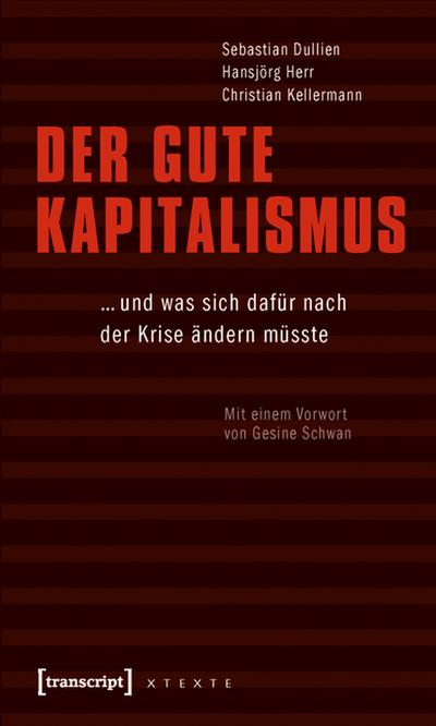 Der gute Kapitalismus