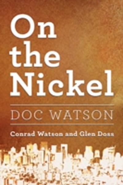 On the Nickel~Doc Watson