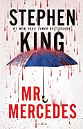 Mr. Mercedes: A Novel (The Bill Hodges Trilog ...