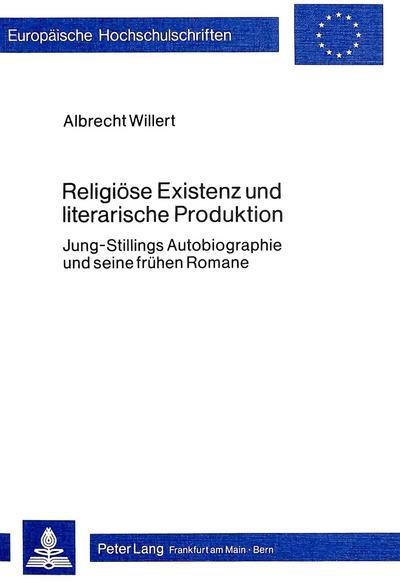 Religiöse Existenz und literarische Produktion