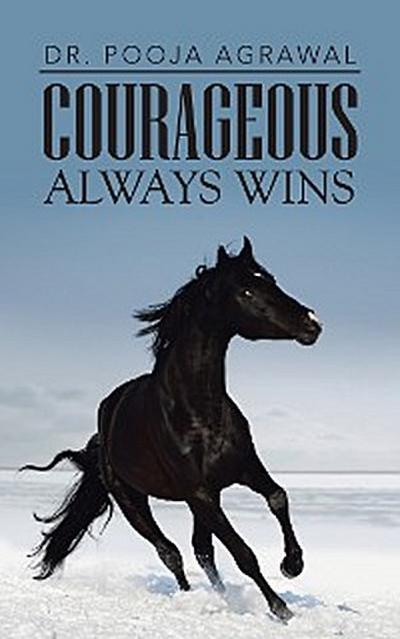 Courageous Always Wins