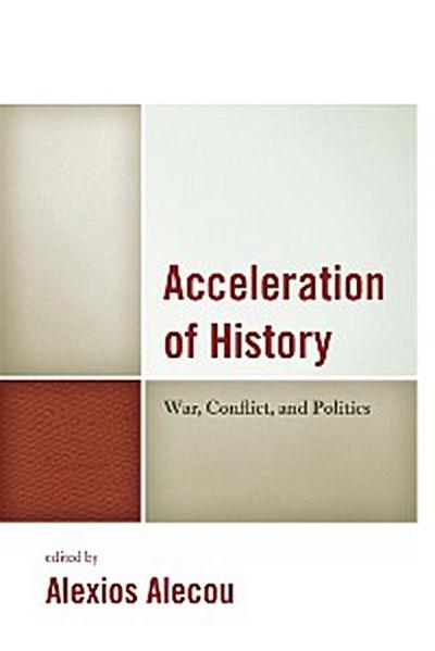 Acceleration of History