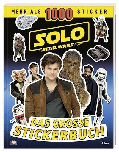 Solo: A Star Wars Story(TM) Das große Stickerbuch