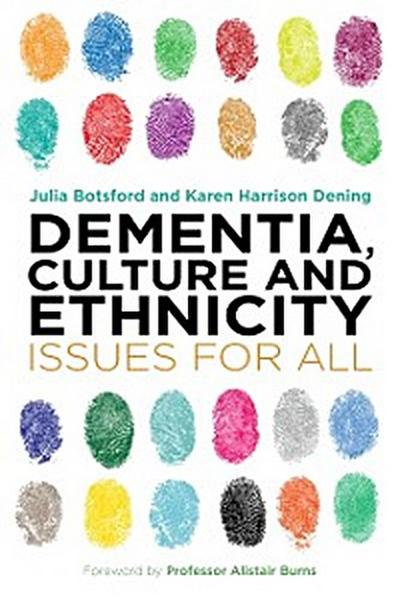 Dementia, Culture and Ethnicity