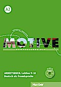 Motive A2.  Arbeitsbuch. Lektion 9-18 mit MP3-Audio-CD