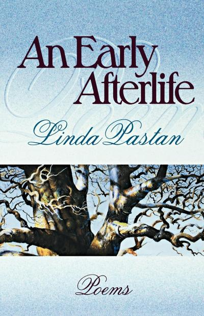 An Early Afterlife: Poems