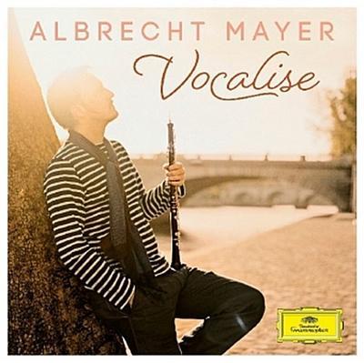 Albrecht Mayer - Vocalise, 1 Audio-CD