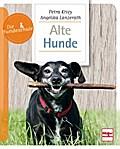Alte Hunde; Die Hundeschule; Deutsch; 100 far ...