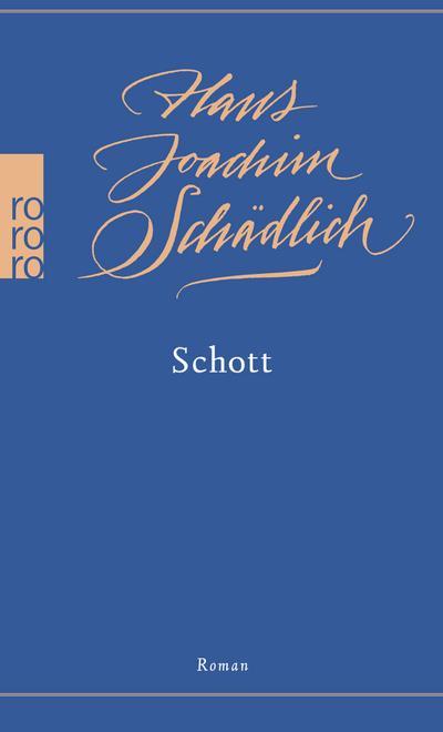 Schott (Schädlich: Gesammelte Werke, Band 3)