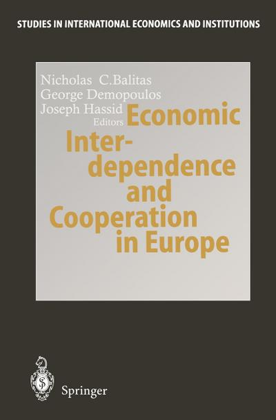 Economic Interdependence and Cooperation in Europe
