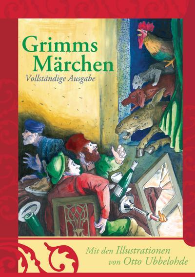 Grimms Märchen - vollständige und illustrierte Ausgabe (gebundene Ausgabe); Kinder- und Hausmärchen; Deutsch