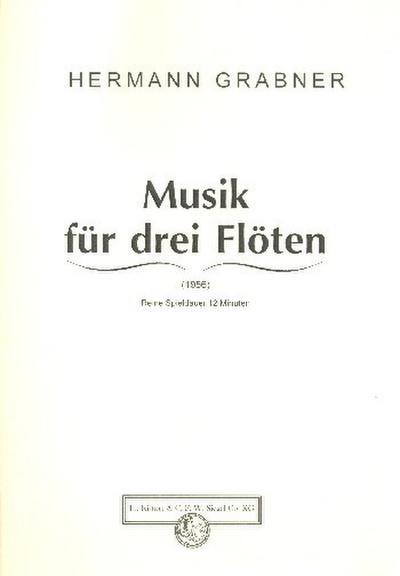 Musik für 3 FlötenStimmen