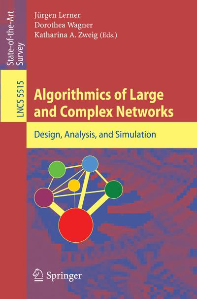 Algorithmic of Large and Complex Networks