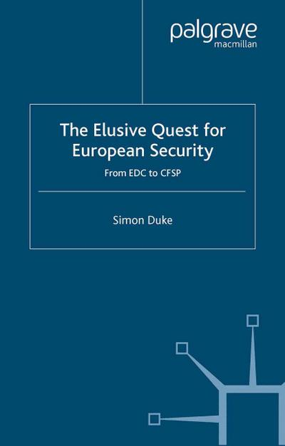 Elusive Quest for European Security